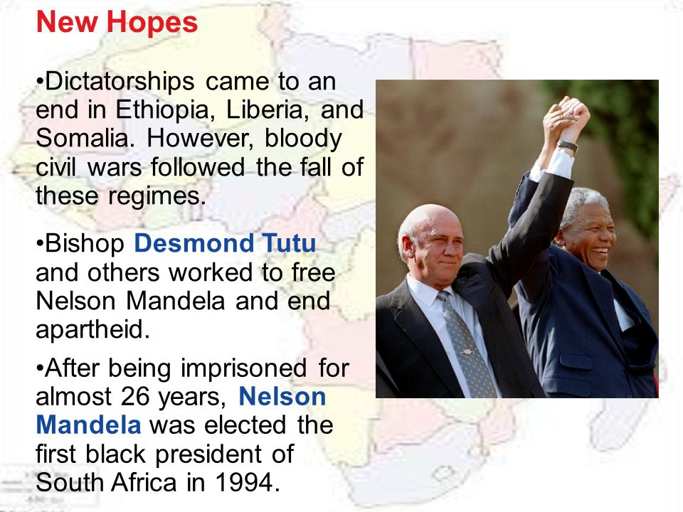 New Hopes Dictatorships came to an end in Ethiopia, Liberia, and Somalia.