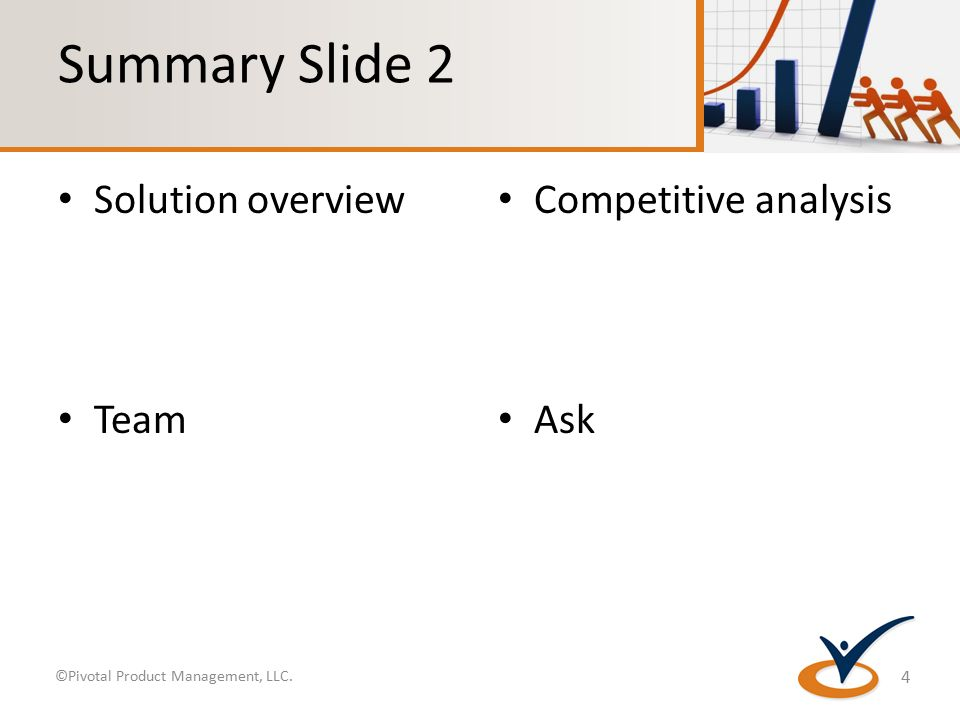 Business case presentation template business case presentation 4 summary slide 2 solution overview competitive analysis team ask 4 pivotal product management llc accmission Gallery