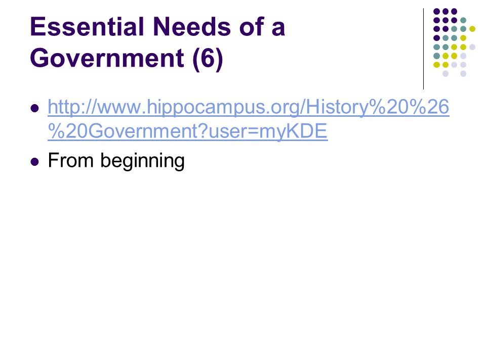 Essential Needs of a Government (6)   %20Government user=myKDE   %20Government user=myKDE From beginning