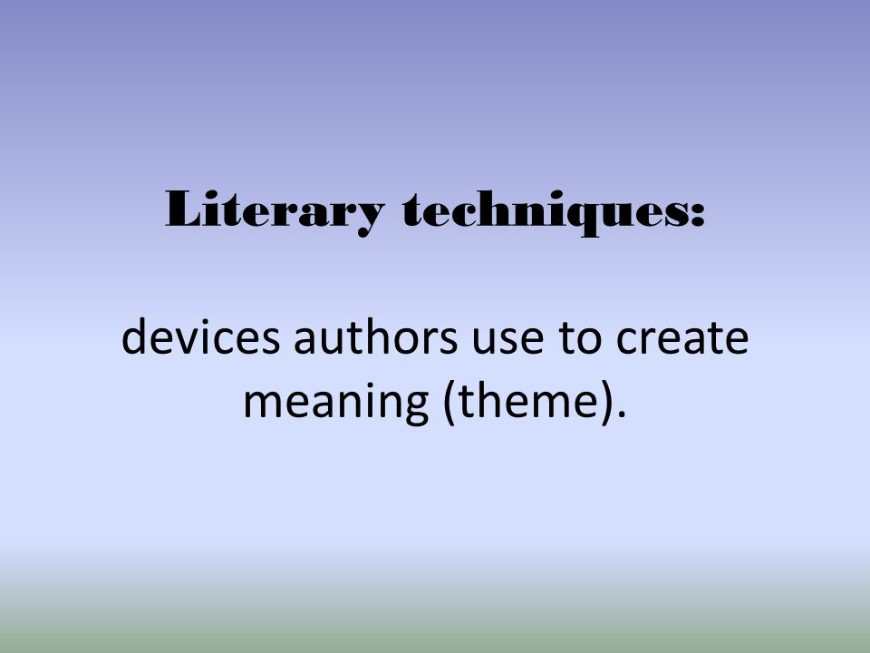 why authors use literary devices