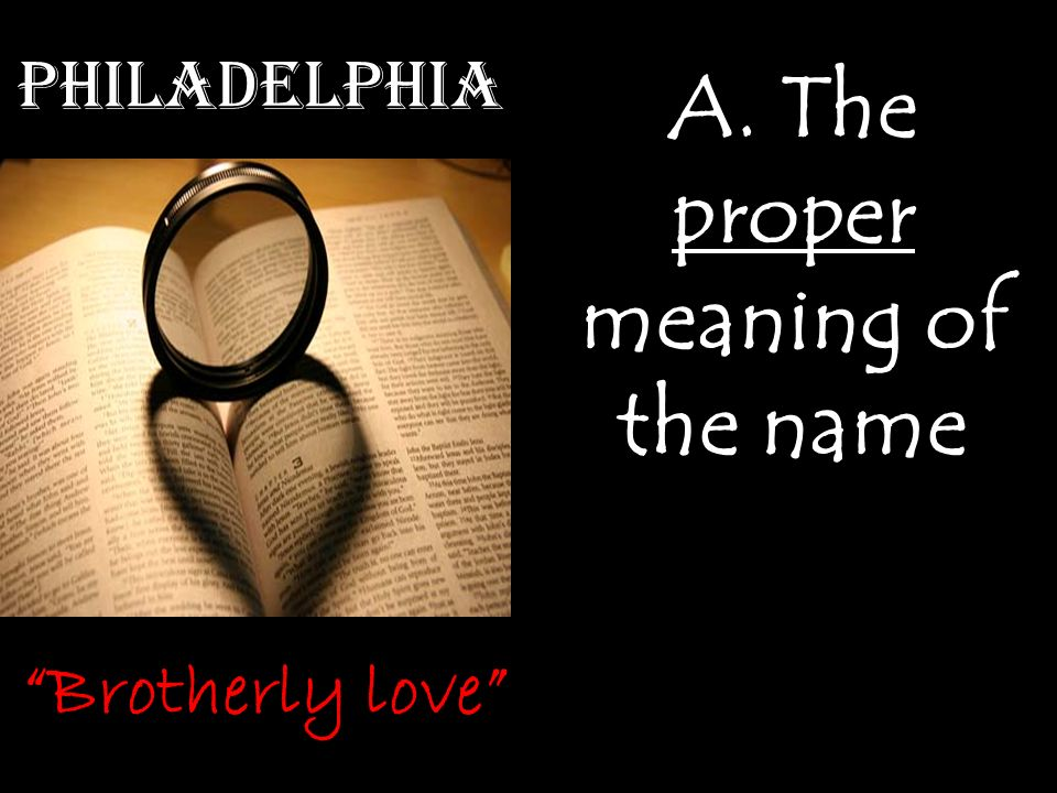 A The Proper Meaning Of The Name Brotherly Love Philadelphia
