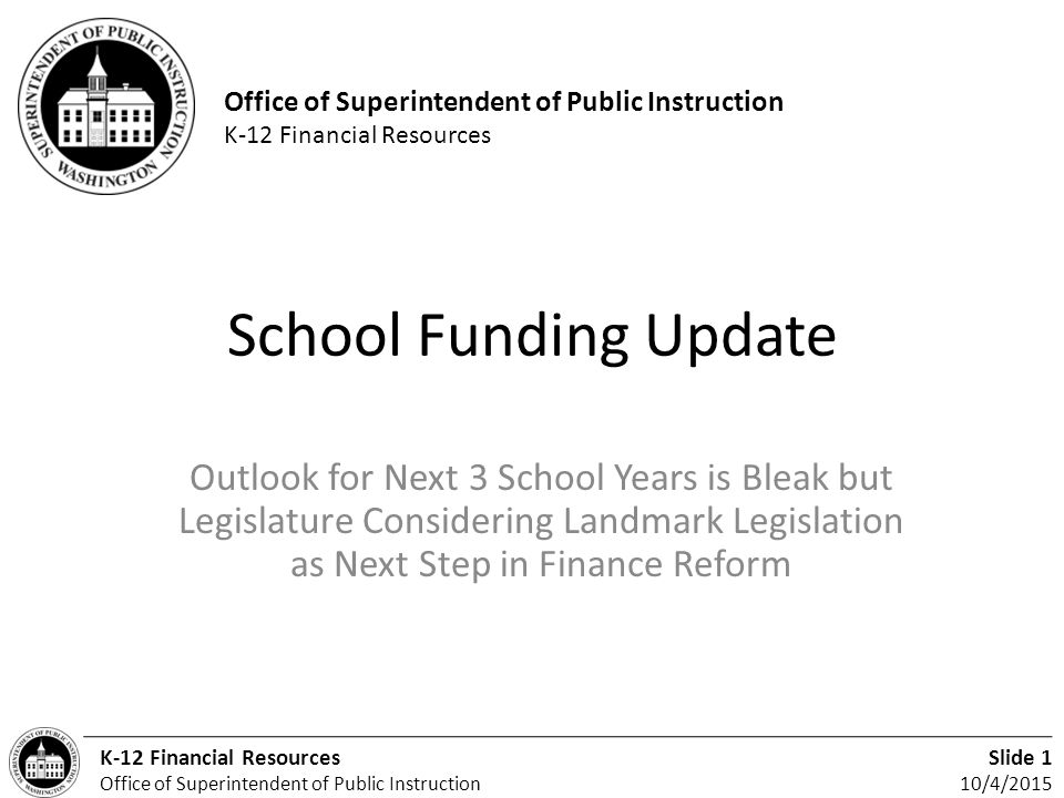 Office Of Superintendent Of Public Instruction K 12 Financial