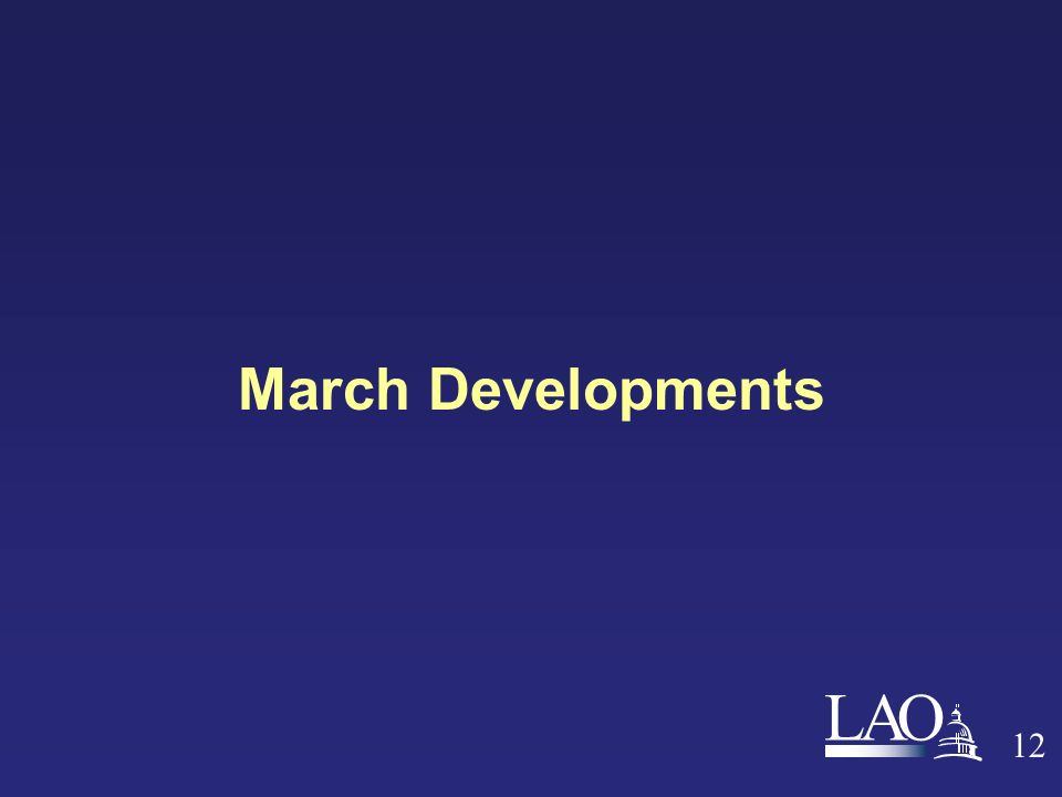 LAO March Developments 12