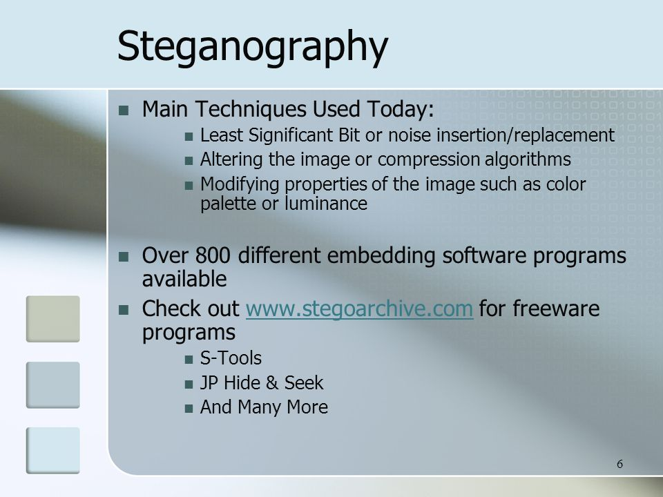 Introduction to Steganography & Steganalysis Laura Walters