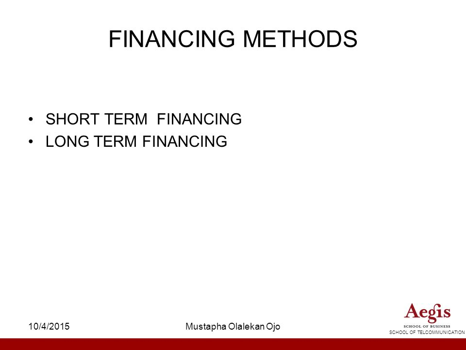 what are some long term options of financing
