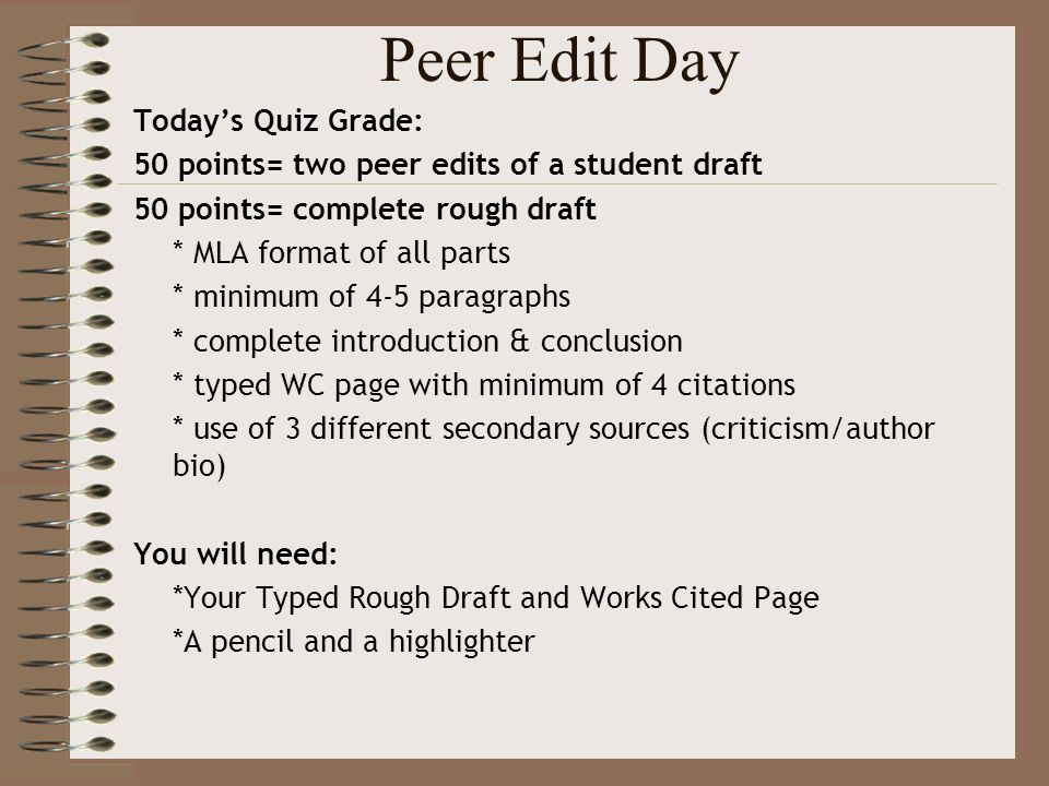 Peer Edit Day Today S Quiz Grade 50 Points Two Peer Edits Of A