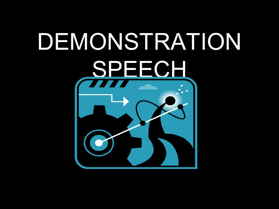 Demonstration Speech What To Do Give Step By Step Instructions On