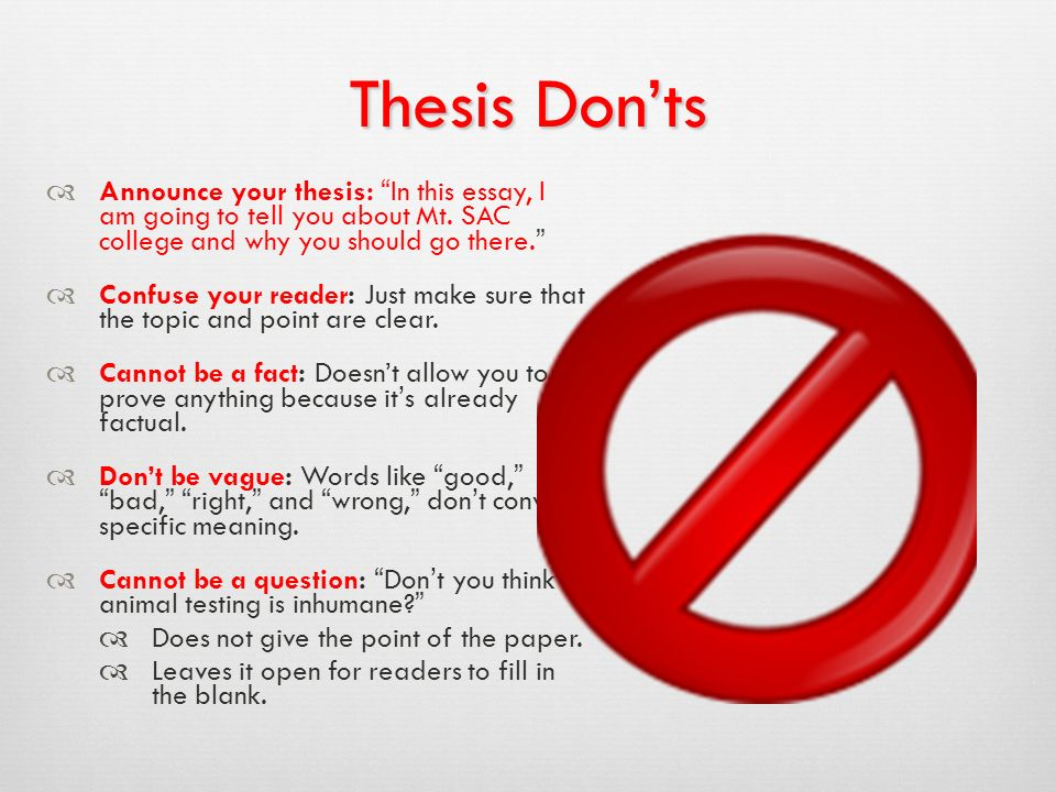 Ways of Constructing Thesis Statements: The Umbrella  Contains essay's topic, point, and alludes to reasons why the reader should believe you.