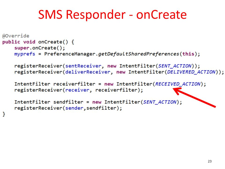 SMS Responder - onCreate 23