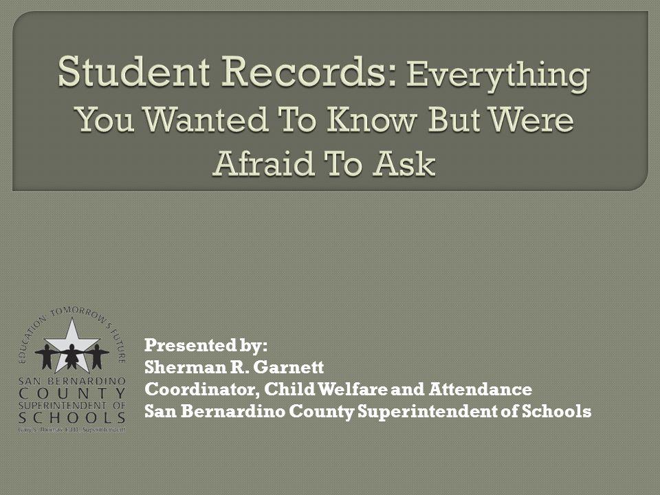 Presented By Sherman R Garnett Coordinator Child Welfare And