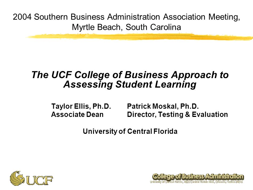 Ucf College Of Business >> 2004 Southern Business Administration Association Meeting