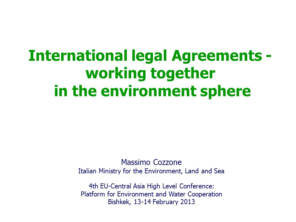 International Legal Agreements Working Together In The Environment