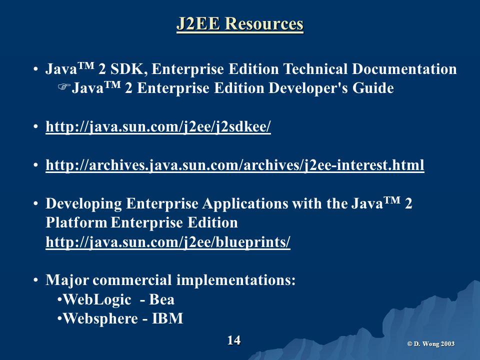 D. Wong EJB Access to Databases Using JDBC API   J2EE uses 1. 1