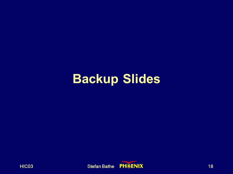 HIC03Stefan Bathe18 Backup Slides