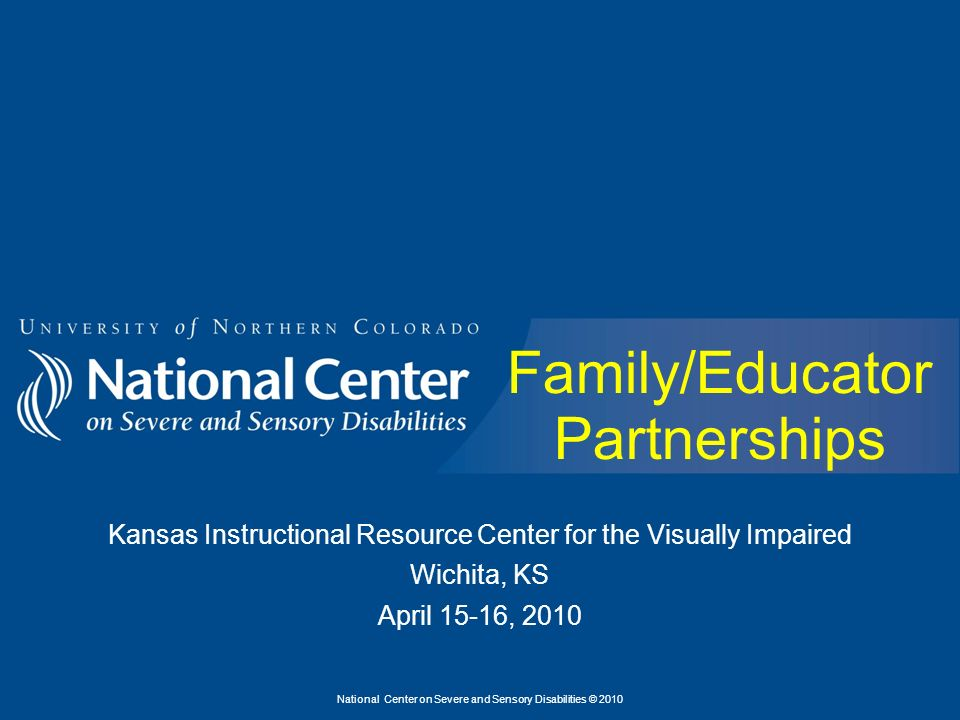 National Center On Severe And Sensory Disabilities 2010 Family