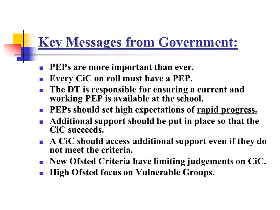 Key Messages from Government: PEPs are more important than ever.