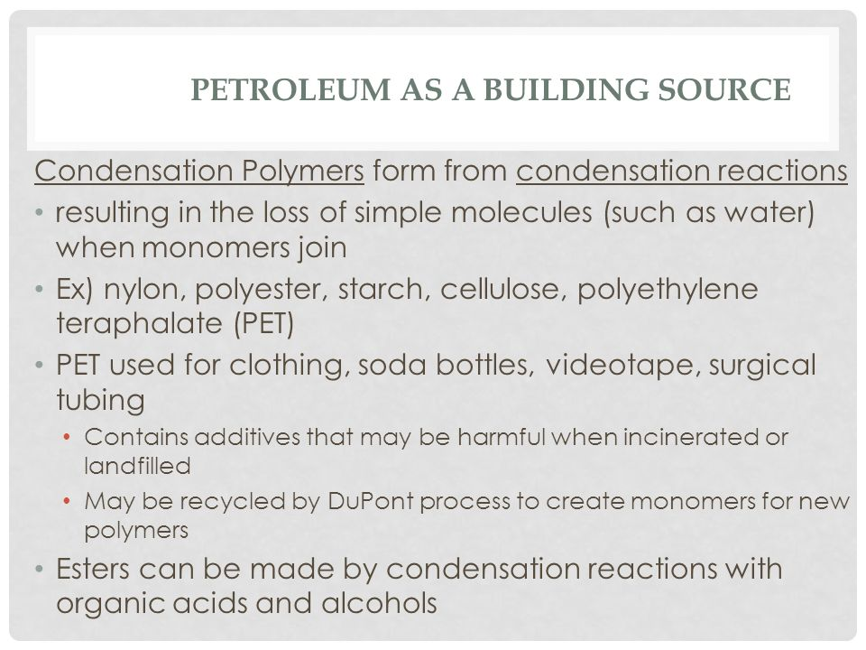PETROLEUM AS A BUILDING SOURCE Petrochemicals- from oil/nat gas