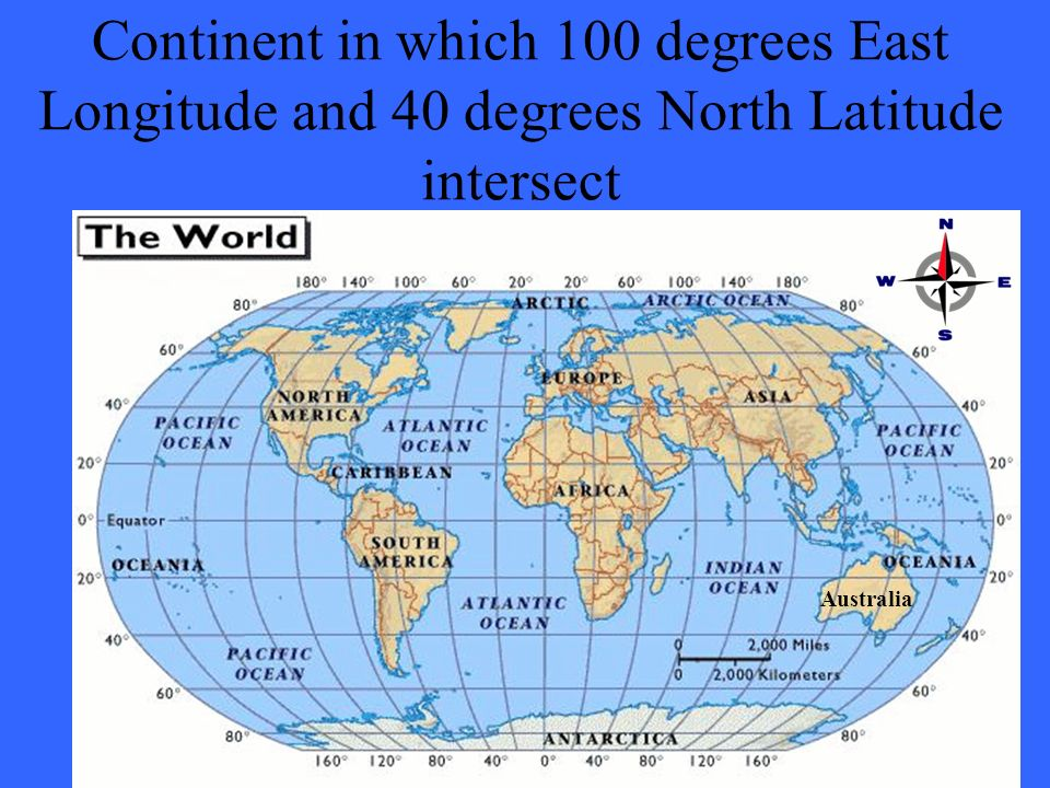 36 Australia Continent In Which 100 Degrees East Longitude And 40 Degrees North La Ude Intersect