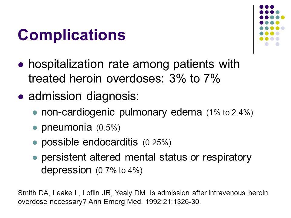 Narcotic overdose pulmonary edema