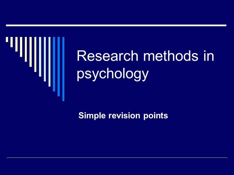 Research methods in psychology Simple revision points