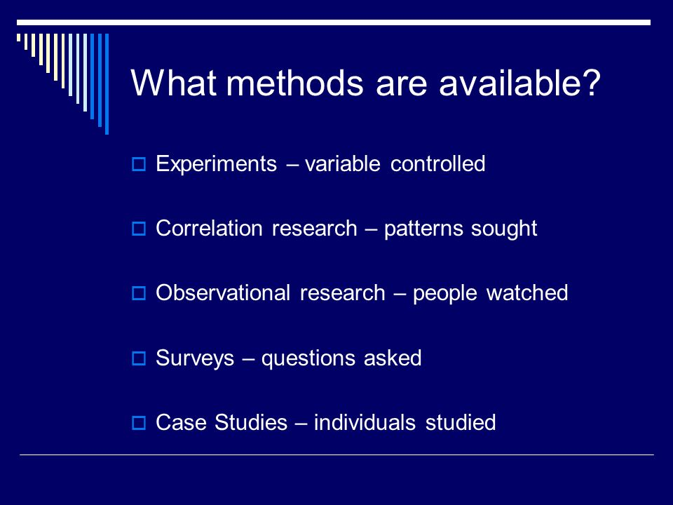 What methods are available.