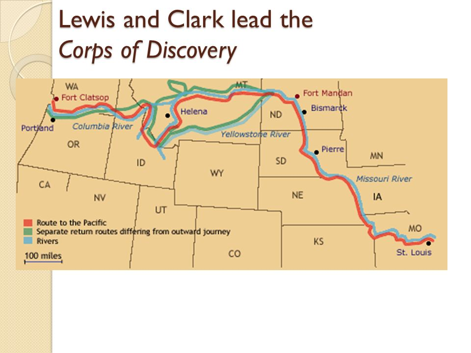 Lewis and Clark lead the Corps of Discovery
