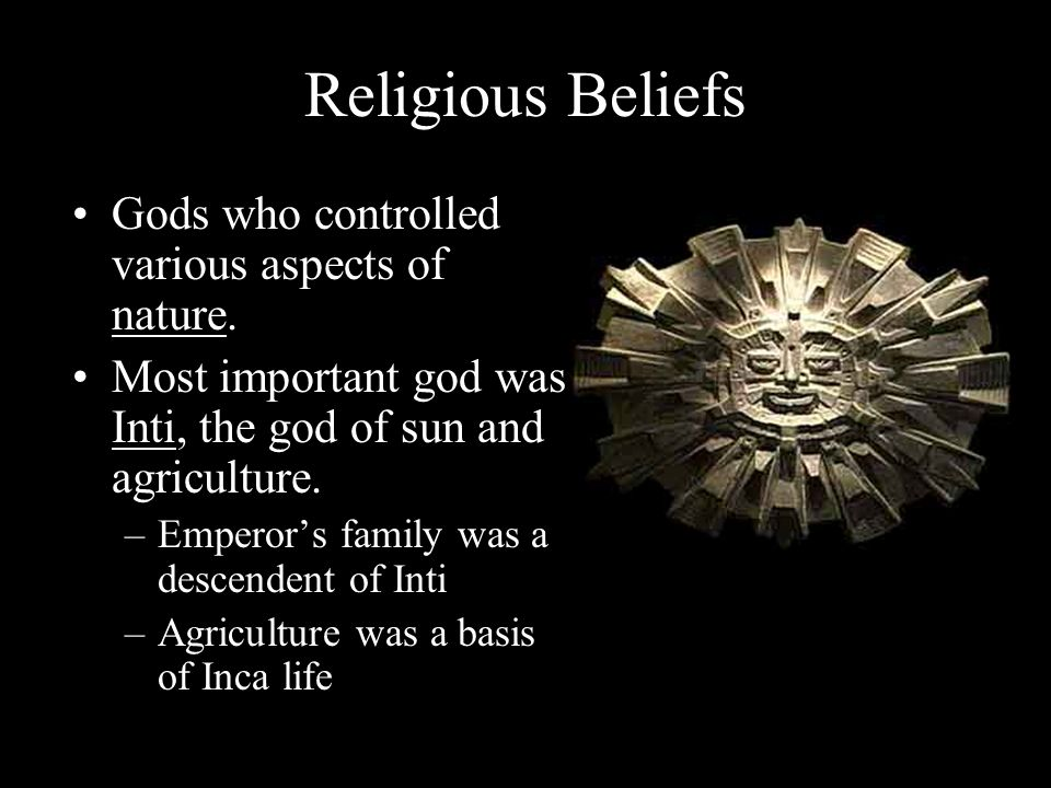 Religious Beliefs Gods who controlled various aspects of nature.