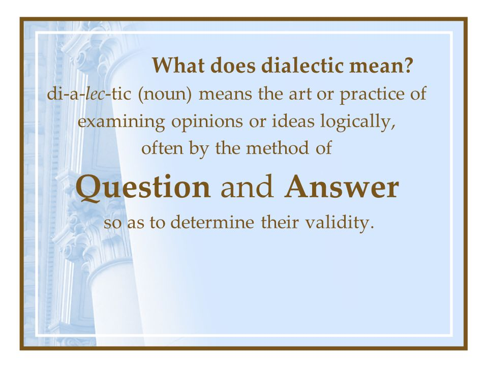 What does dialectic mean.