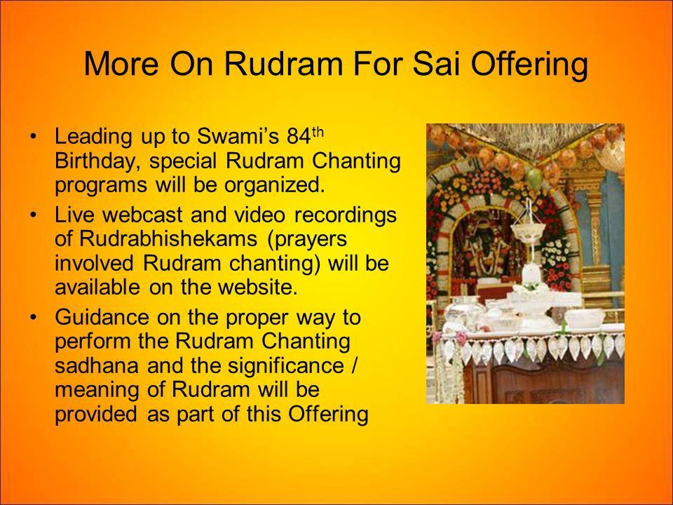 Rudram For Sai  Dedicated with Humble Pranams at the Divine Lotus