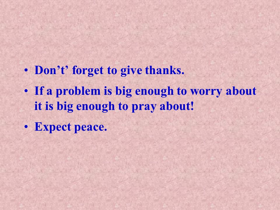 Don't' forget to give thanks.