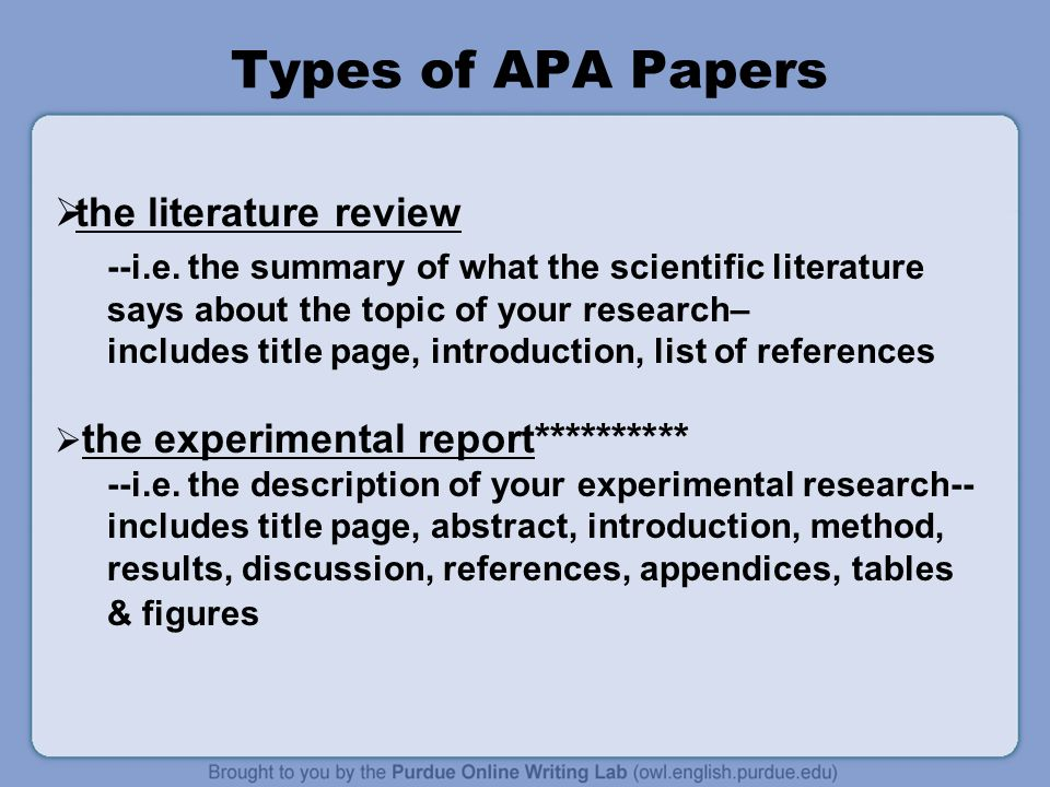 Types of APA Papers  the literature review --i.e.