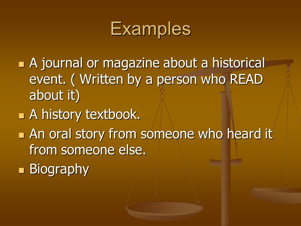 Secondary Source A secondary source is a something that is a reference to a primary source.