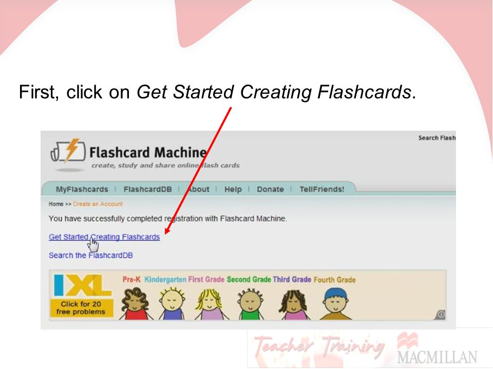 First, click on Get Started Creating Flashcards.