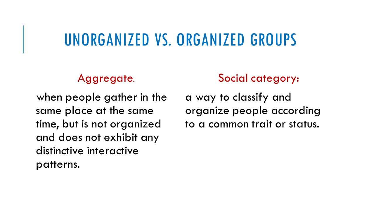 UNORGANIZED VS.