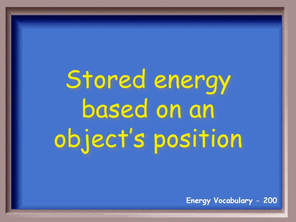 Energy Vocabulary What is a endothermic