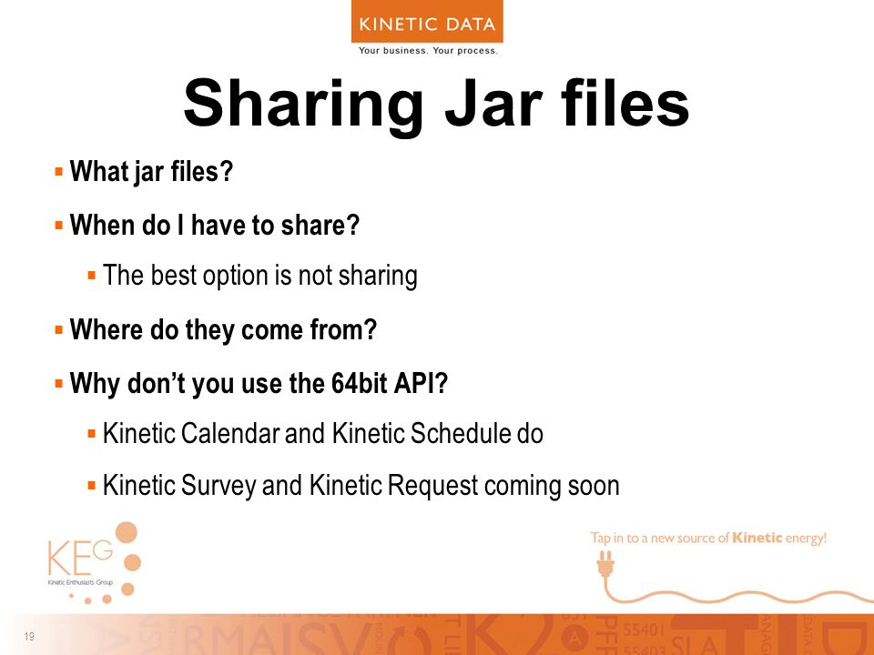 19 Sharing Jar files  What jar files.  When do I have to share.