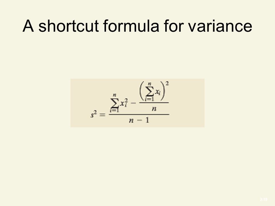 2-18 A shortcut formula for variance