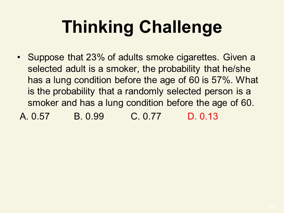 2-64 Suppose that 23% of adults smoke cigarettes.