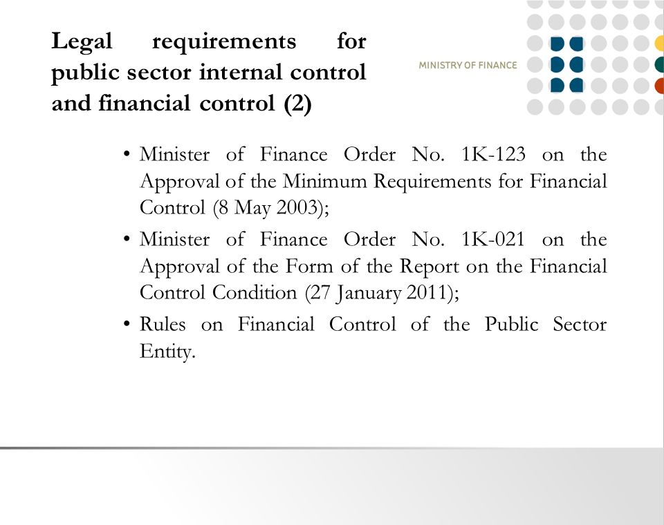 Legal requirements for public sector internal control and financial control (2) Minister of Finance Order No.
