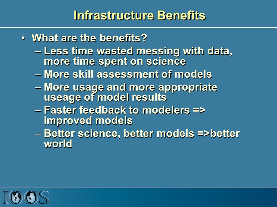Infrastructure Benefits What are the benefits.