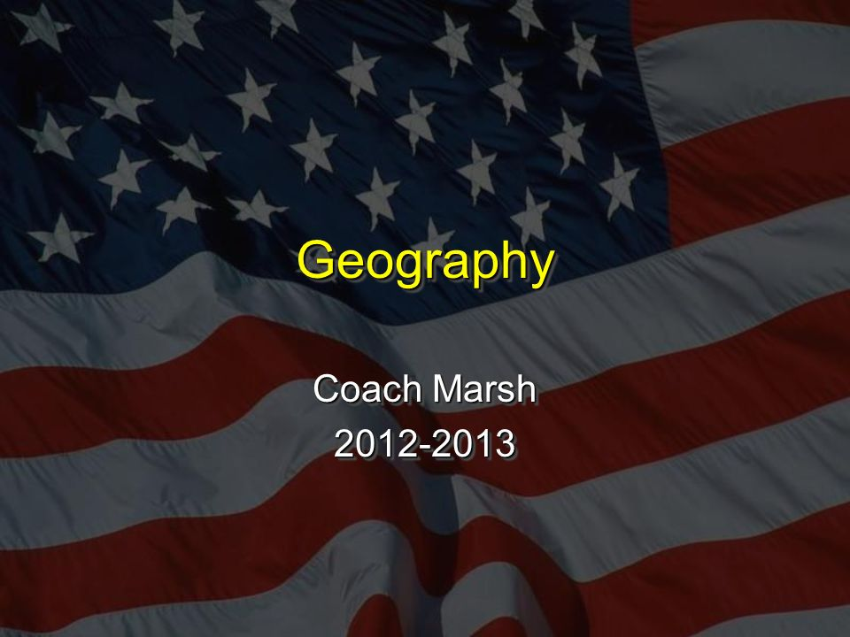 GeographyGeography Coach Marsh