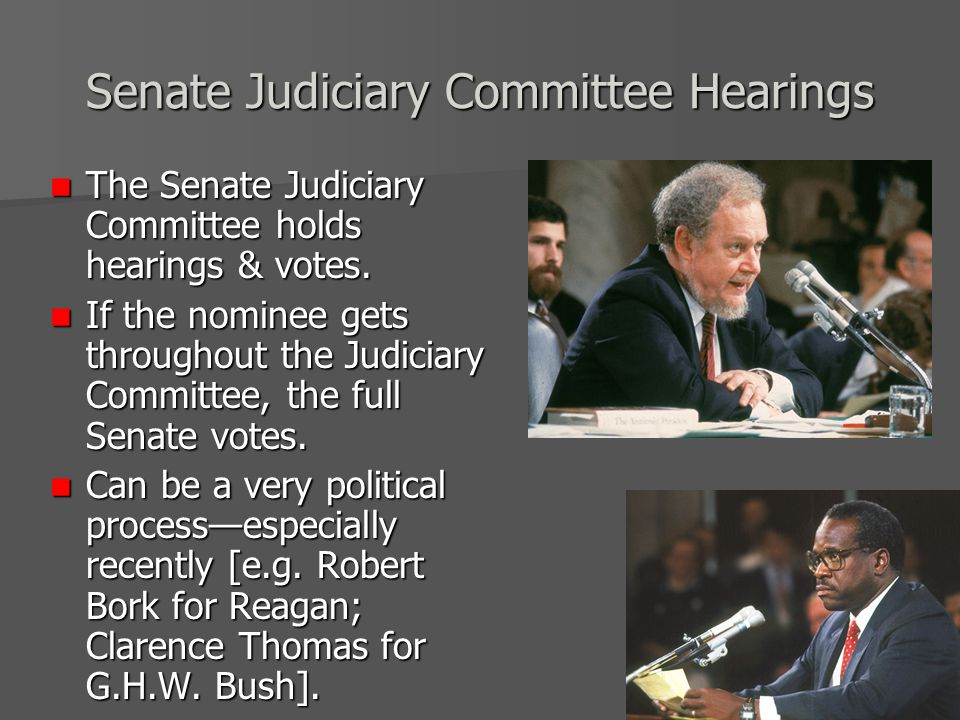 Senate Judiciary Committee Hearings The Senate Judiciary Committee holds hearings & votes.