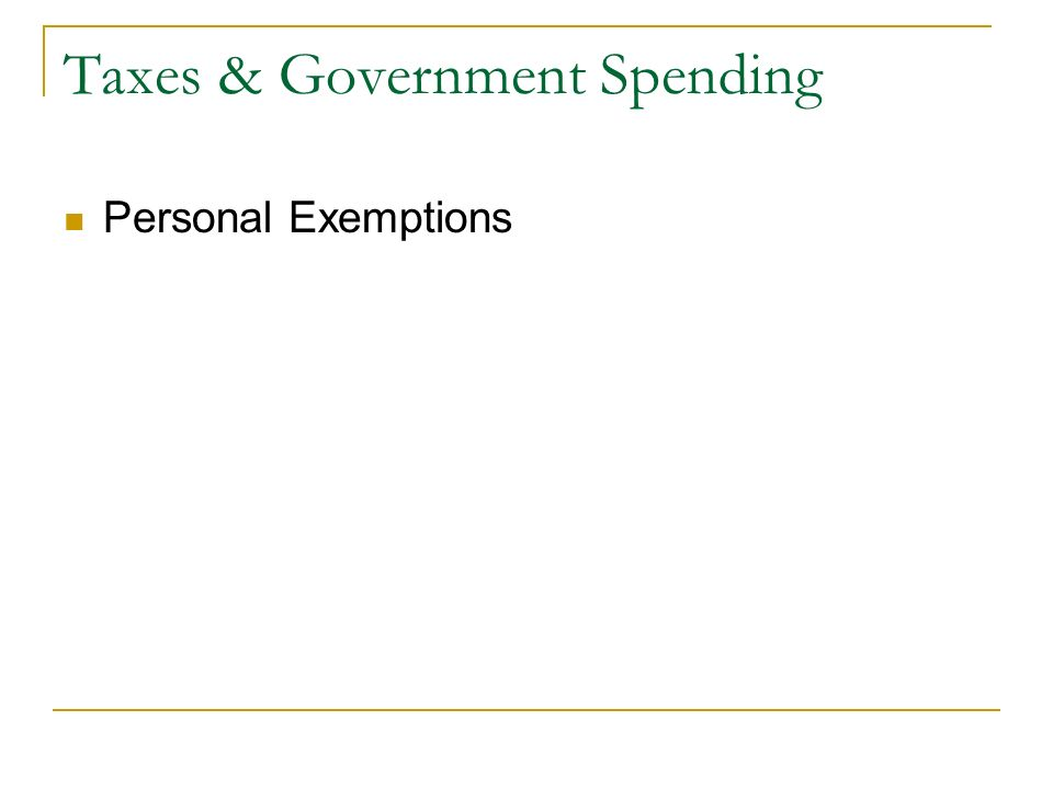 Taxes & Government Spending Personal Exemptions