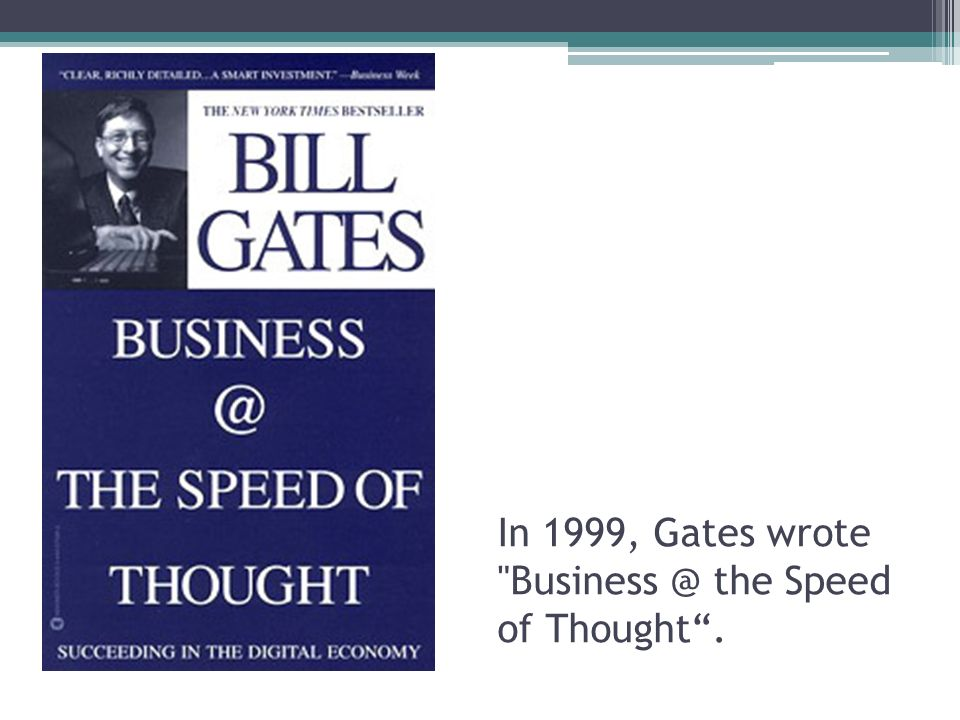business the speed of thought succeeding in the digital economy