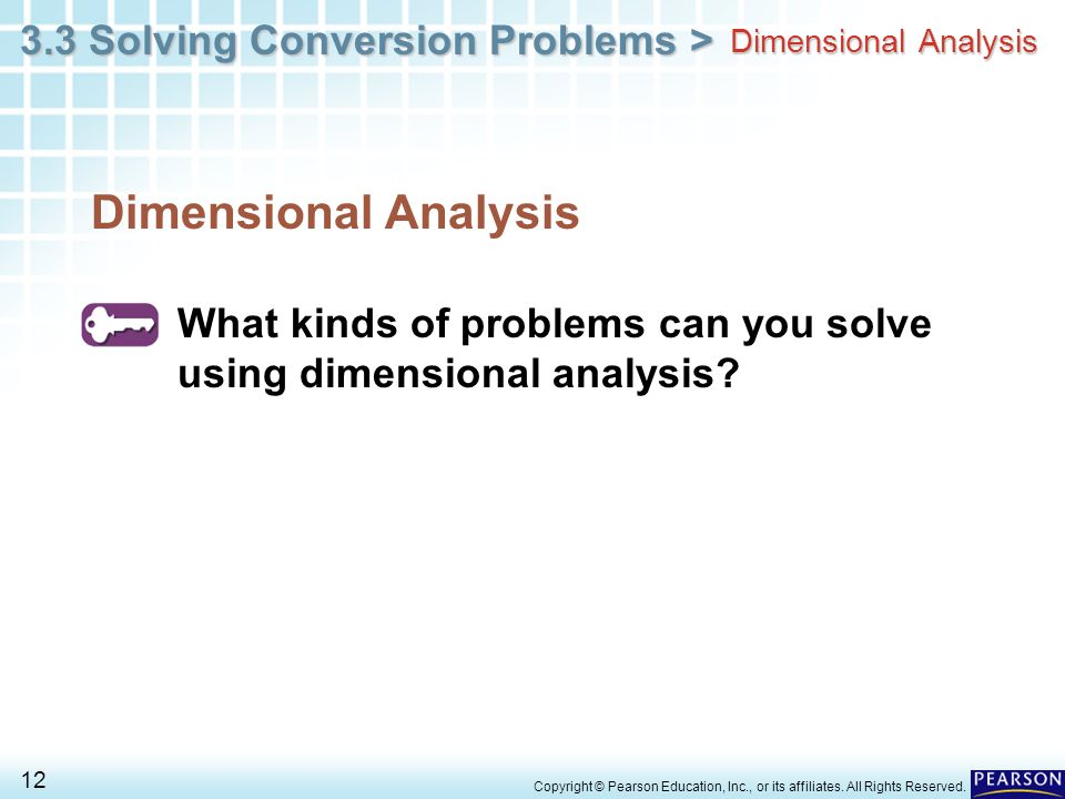33 Solving Conversion Problems 1 Copyright Pearson Education