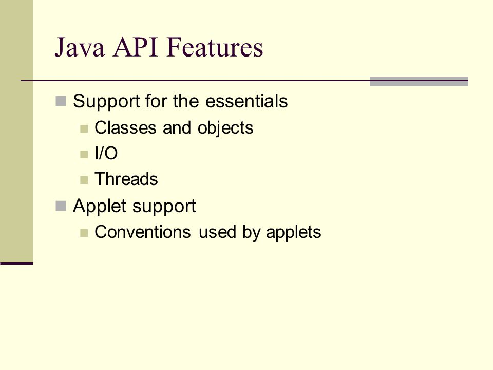 Why Java? A brief introduction to Java and its features