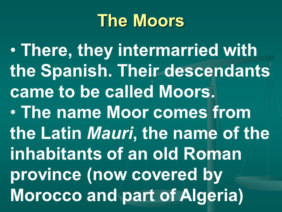 Intro to Othello The Moors The World of Othello Characters Sources