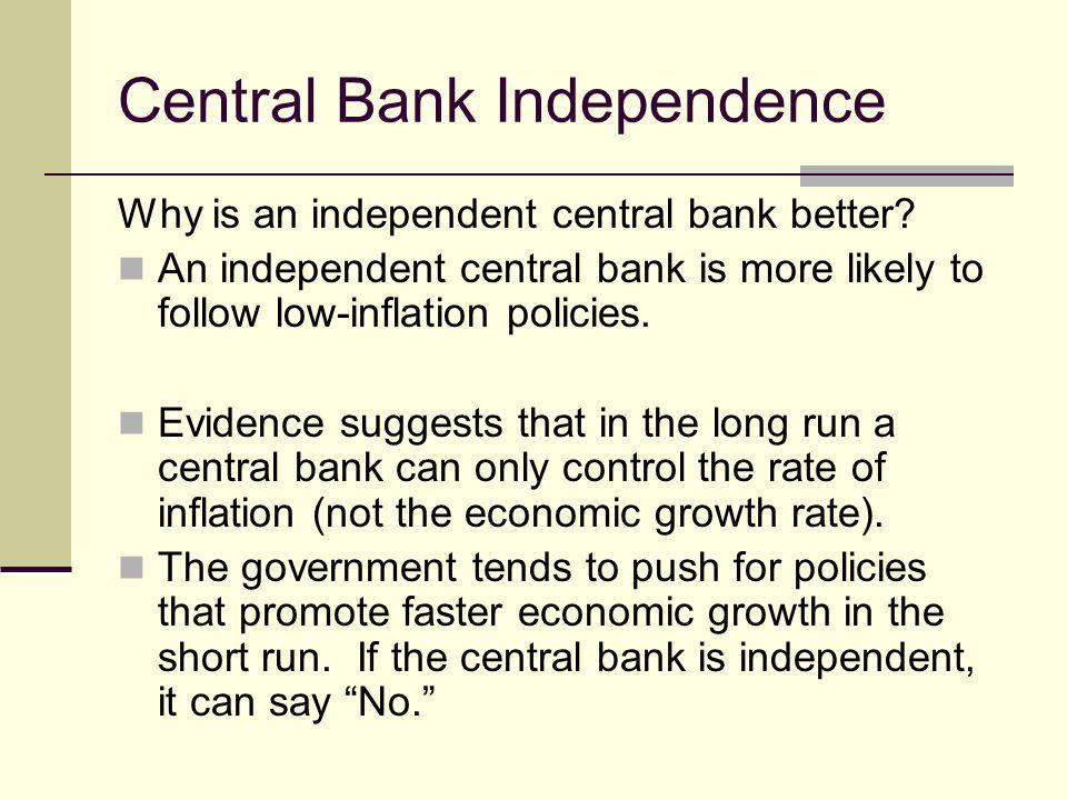 disadvantages of central bank independence