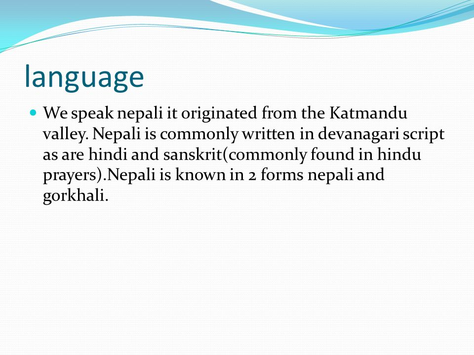 By aankit pokhrel language we speak nepali it originated from the language we speak nepali it originated from the katmandu valley altavistaventures Image collections