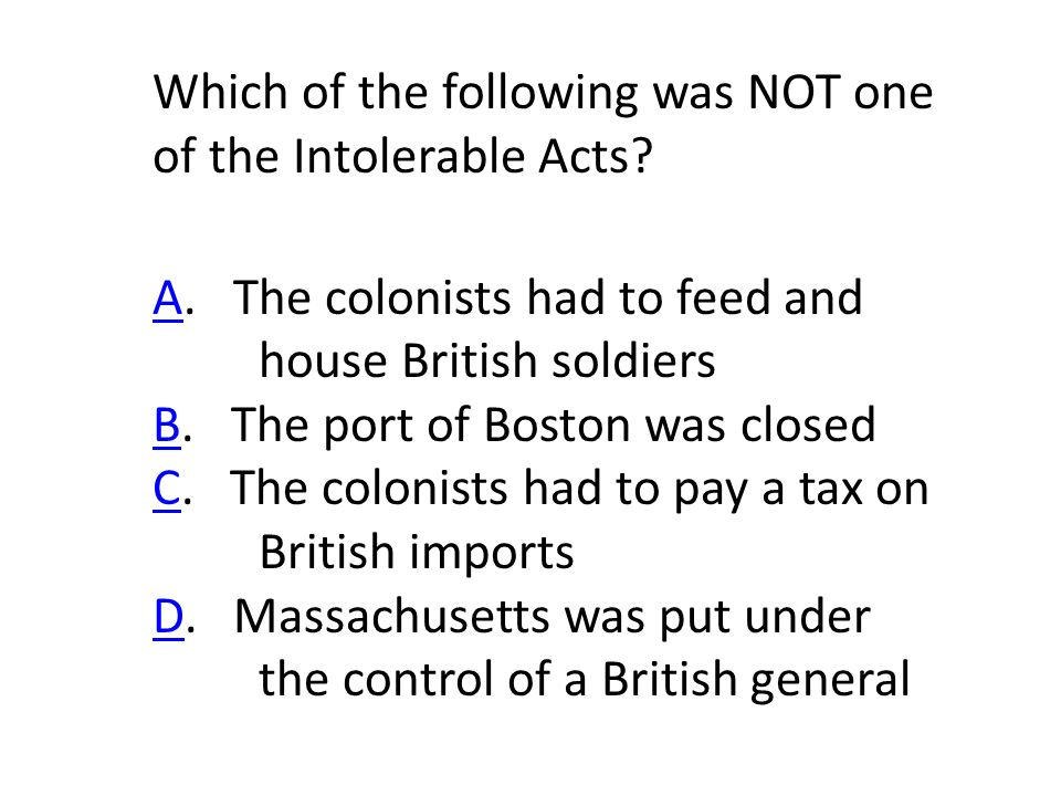 Which of the following was NOT one of the Intolerable Acts.